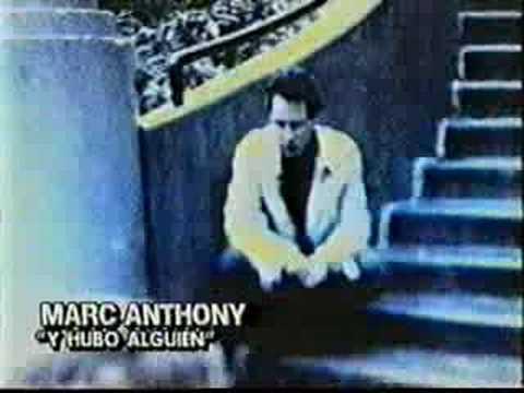 Y hubo alguien - Mark Anthony