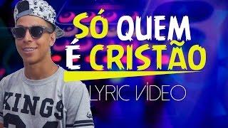 🔴 ♫ FUNK GOSPEL 2017 -  Felipe Brito e Dj Robinho de Jesus   Só Quem é Cristão  Web Lyric ♫