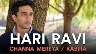 Video Channa Mereya / Kabira (Hari Ravi Mashup Cover) MP3, 3GP, MP4, WEBM, AVI, FLV Agustus 2018