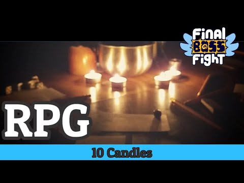 Video thumbnail for Ten Candles – A Light In The Dark – Final Boss Fight One Shot Wonders