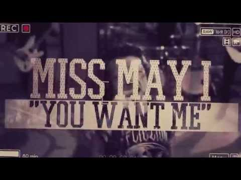 Miss May I -  You Want Me (Official lyric video)