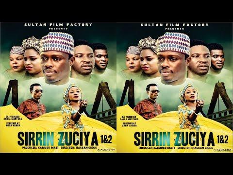 SIRRIN ZUCIYA 1&2 LATEST HAUSA FILM ORIGINAL