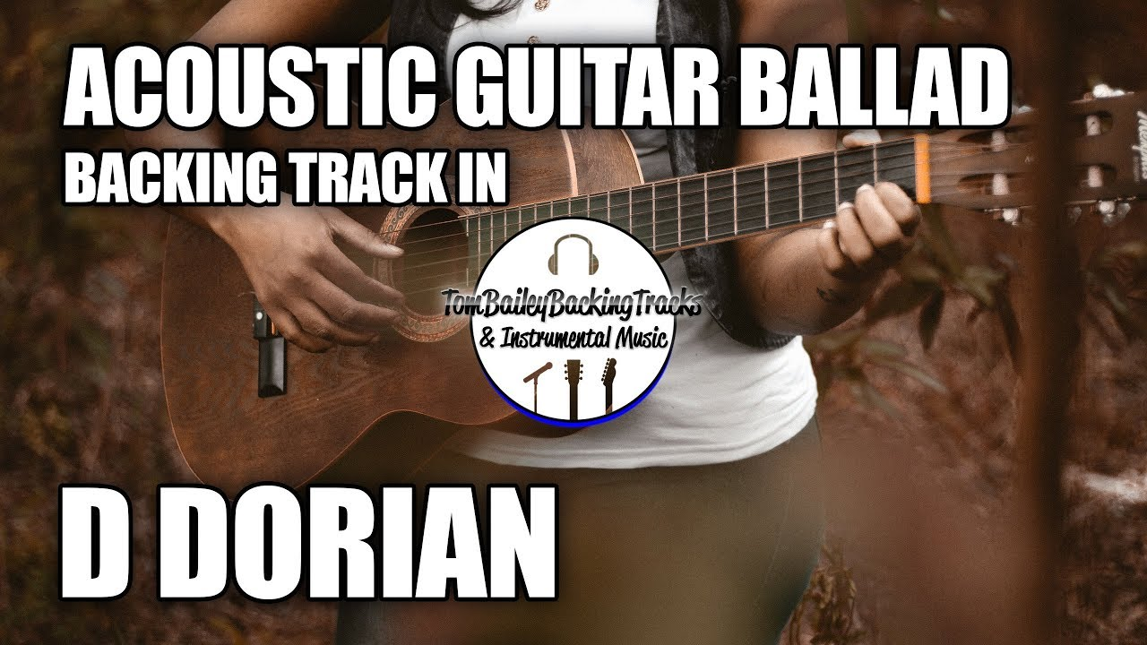 Acoustic Guitar Ballad Backing Track In D Dorian