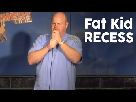 Fat Kid Recess - Comedy Time