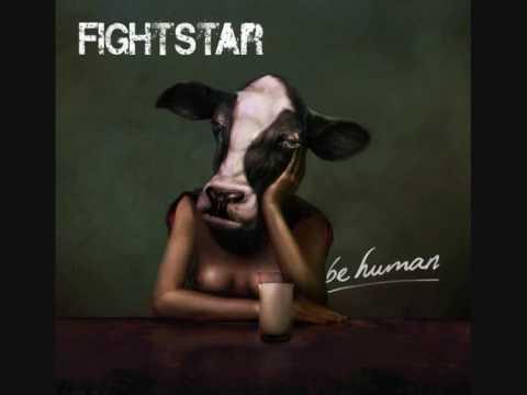 Fightstar Be Human. Fightstar - (Be Human
