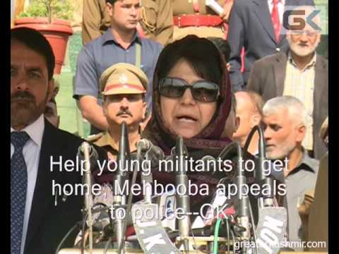 Help young militants to get home, Mehbooba appeals to police