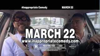 "In theaters March 22ndLike us on Facebook! http://www.facebook.com/InAPPropriateComedy@InAppComedyIn the laugh-out-loud sketch comedy film InAPPropriate Comedy, a computer tablet full of the world's most hilariously offensive apps breaks through the borders of political correctness, stirring up cultural anarchy; with a star-studded cast including Adrien Brody, Rob Schneider, Michelle Rodriguez, Lindsay Lohan and Ari Shaffir as ""The Amazing Racist"", this edgy, no-holds-barred comedy makes sure no taboo is left untouched!"