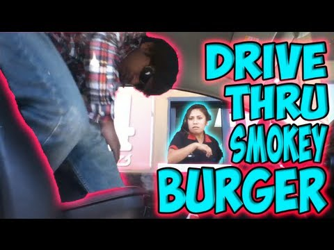 Drive Thru Smokey Burger