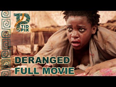 DERANGED | Full African Action Movie in English | TidPix