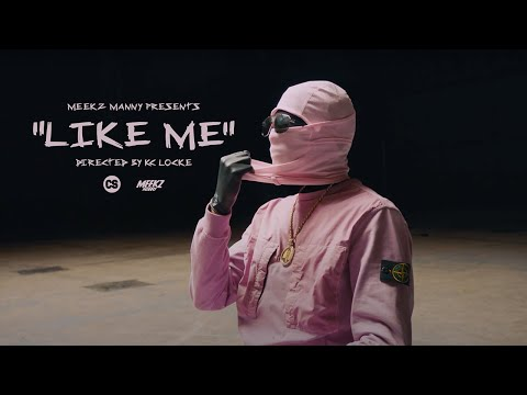 MEEKZ – LIKE ME (Official Movie)