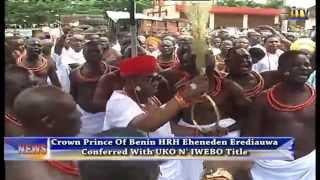 The Edaiken N' Uselu, His Royal Highness Crown Prince Eheneden Erediauwa was today conferred with the tittle of Uko N'...