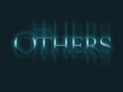 The Others Gameplay