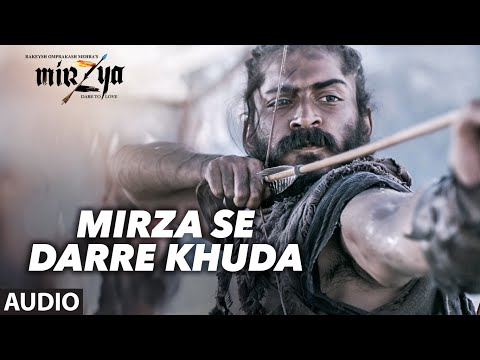 MIRZA SE DARRE KHUDA Full Audio Song | MIRZYA | Da