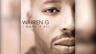 Warren G - I Want It All (CLEAN) [HQ]