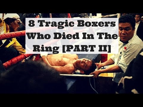 8 Tragic Boxers Who Died In The Ring [ PART II ]