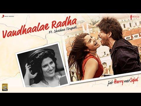 Vandhaalae Radha (OST by Shashaa Tirupati, Shahid Mallya)