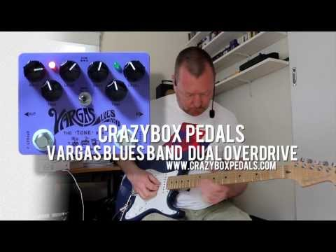 Crazy Box Pedals : Vargas Blues Band Dual OD - demo - SG and single coils