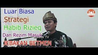 Video Luar Biasa Strategi Habib Rizieq & Rezim Masuk Jebakan Betmen - Gus Nur MP3, 3GP, MP4, WEBM, AVI, FLV Desember 2018