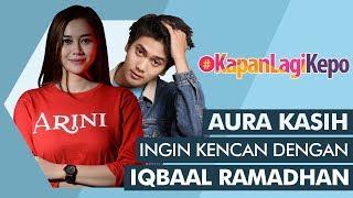 Video #KapanLagiKepo - Bagian Tubuh Favorite Aura Kasih MP3, 3GP, MP4, WEBM, AVI, FLV September 2018
