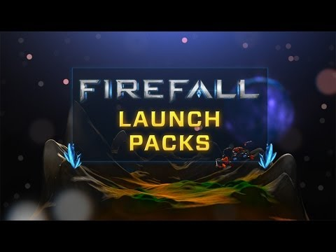 [Firefall] Launch Packs
