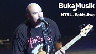 BukaMusik: NTRL - Sakit Jiwa (With Lyrics)