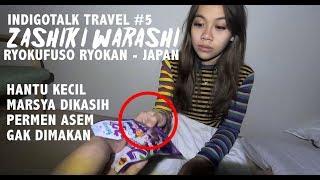 Video Marsya Bertemu Hantu Zashiki Warashi | IndigoTalk Travel #5 Frislly Herlind & Billy Christiann MP3, 3GP, MP4, WEBM, AVI, FLV Juli 2019