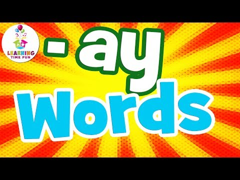 -AY Words for Kids | Read AY Words | Learning Time Fun | -AY Words for Children | The -AY Words