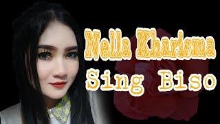 NELLA KHARISMA - Sing Biso