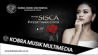 KESETIAAN CINTA By SISKA ( Official Video Kobra Musik Multimedia )