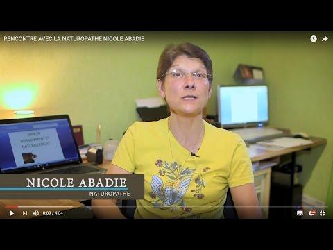 Video Youtube - RENCONTRE AVEC LA NATUROPATHE NICOLE ABADIE