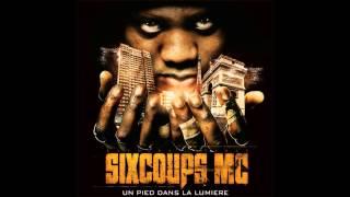 Sixcoups MC feat. Mokobe - Brule La Piste (feat Mokobé du 113)