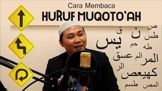 Tutorial Membaca Alquran dengan Irama yang Indah dengan Berbagai Variasi Huruf Muqoto'ah