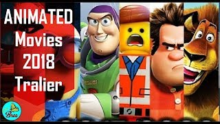 TOP UPCOMING ANIMATED MOVIES 2018 Trailer