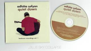 Video Adhitia Sofyan - Quiet Down ( full album ) MP3, 3GP, MP4, WEBM, AVI, FLV Juni 2018