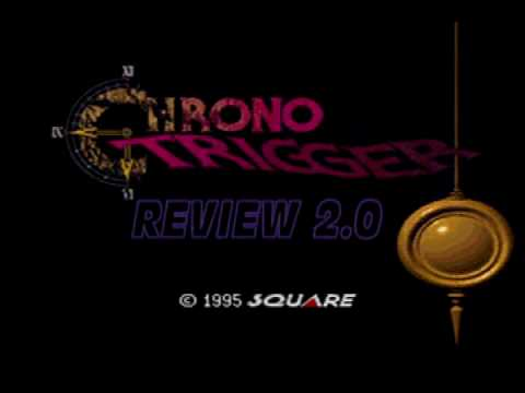 preview-Chrono Trigger Review Version 2.0! (Kwings)