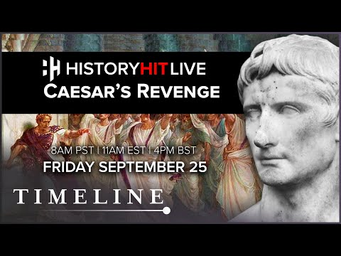 The Hunt For The Killers Of Julius Caesar   History Hit LIVE on Timeline
