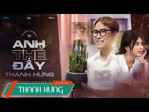 ANH THỀ ĐẤY   THANH HƯNG   OFFICIAL MUSIC VIDEO