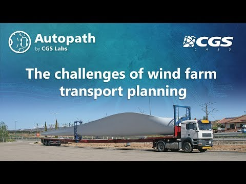 The challenges of wind farm transport planning (Autopath PRO by CGS Labs)
