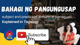 Video Lesson 2: Simuno at Panaguri (Subject and Predicate) Explained in Tagalog MP3, 3GP, MP4, WEBM, AVI, FLV September 2019
