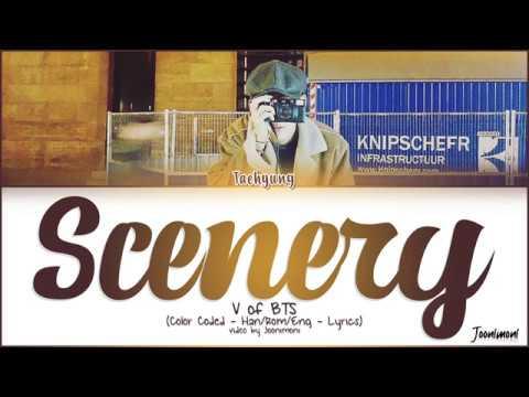 BTS V - 'SCENERY' LYRICS (Color Coded Lyrics Han/Rom/Eng/가사)