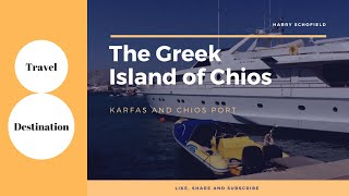 Chios Greece  city photo : The Greek Island of Chios