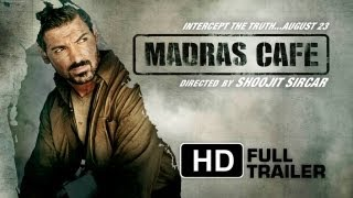 Madras Cafe - Official Trailer