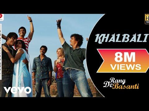 Download Khalbali - Rang De Basanti | Aamir Khan | A.R. Rahman hd file 3gp hd mp4 download videos