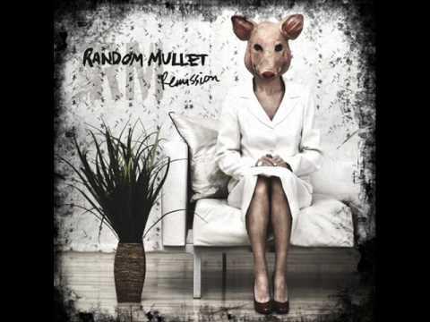 Random Mullet - Remission online metal music video by RANDOM MULLET