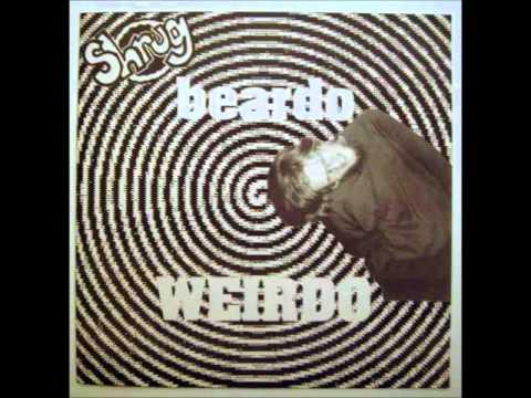 Shrug - Beardo Weirdo