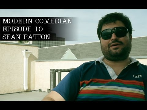 Modern Comedian - Episode 10 - Sean Patton &quot;Neighborhoods&quot;