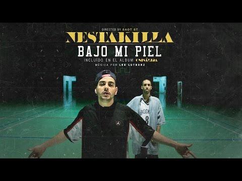 "Nestakilla – ""Bajo Mi Piel"" [Videoclip]"