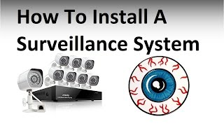 Video How to install a Security Camera Surveillance System MP3, 3GP, MP4, WEBM, AVI, FLV September 2019