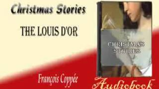 The Louis d'or François Coppée Audiobook Christmas Stories