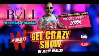 WINAMAX TOUR AU BULL ANNECY Get Crazy Show By Jerry Wallis